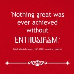 Enthusiasm Emerson quote 2016