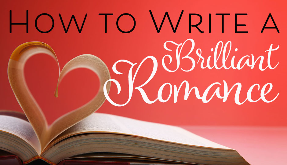 How to write a romance novel: Avoid romance writing mistakes
